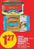 Unico Light Tuna 198 g or Brunswick Sardines or Fillets 92-106 g