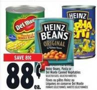Heinz Beans - Pasta Or Del Monte Canned Vegetables