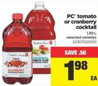 PC Tomato Or Cranberry Cocktail - 1.89 L