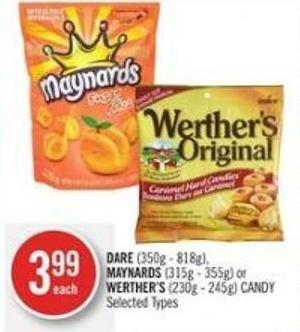 Dare (350g - 818g) - Maynards (315g - 355g) or Werther's (230g - 245g) Candy