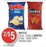 Ruffles (210g - 220g) or Doritos (230g - 280g) Chips