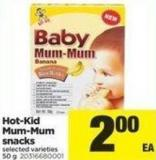 Hot-kid Mum-mum Snacks - 50 g