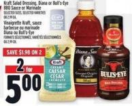 Kraft Salad Dressing - Diana Or Bull's-eye Bbq Sauce Or Marinade