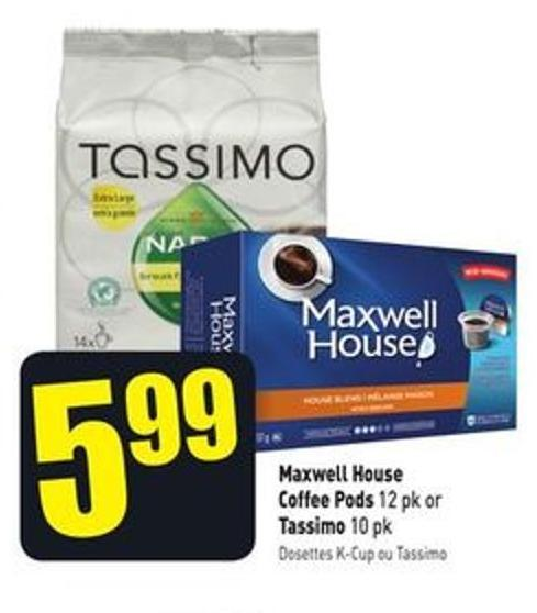 Maxwell House Coffee Pods 12 Pk or Tassimo 10 Pk