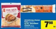 Armstrong Cheese Bars - 600/700 g Or PC Shredded Cheese - 620 g