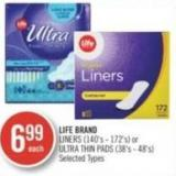 Life Brand Liners (140's - 172's) or Ultra Thin Pads (38's - 48's)