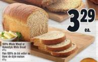 100% Whole Wheat Or Homestyle White Bread 675 g
