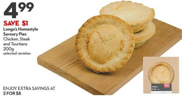 Longo's Homestyle Savoury Pies Chicken - Steak  and Tourtiere 200g
