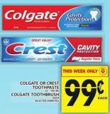 Colgate Or Crest Toothpaste Or Colgate Toothbrush