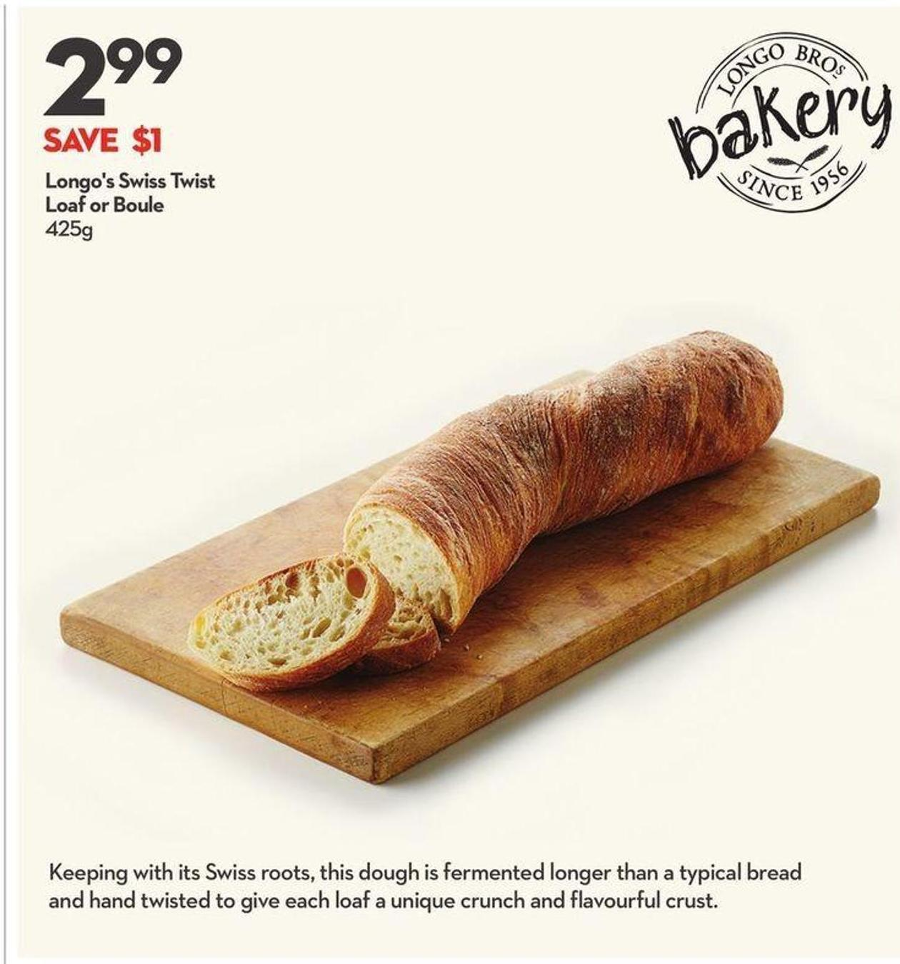 Longo's Swiss Twist Loaf or Boule