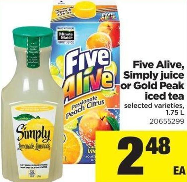 Five Alive - Simply Juice Or Gold Peak Iced Tea - 1.75 L