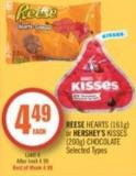 Reese Hearts (161g) or Hershey's Kisses (200g) Chocolate