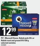 PC - Maxwell House - Nabob PODS - 30's Or Nabob Roast And Ground - 915-930 G