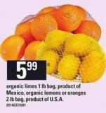 Organic Limes 1 Lb Bag - Product Of Mexico - Organic Lemons Or Oranges - 2 Lb Bag