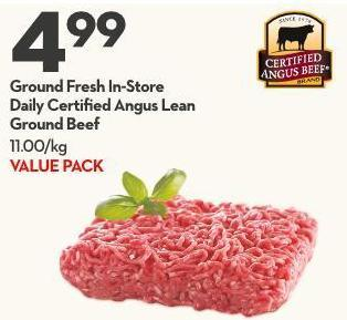 Ground Fresh In-store Daily Certified Angus Lean Ground Beef 11.00/kg