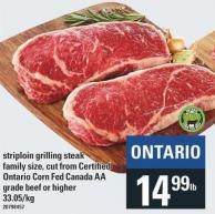 Striploin Grilling Steak Family Size - Cut From Certified Ontario Corn Fed Canada Aa Grade Beef Or Higher
