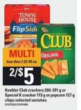 Keebler Club Crackers - 260-391 G Or Special K Cracker - 113 G Or Popcorn - 127 G Chips