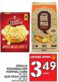Orville Redenbacher Popping Corn Or Que Pasa Chips