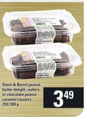 Stock & Barrel Peanut Butter Delight - Wafers - Or Chocolate Peanut Caramel Clusters - 250/300 g