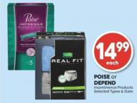 Poise or Depend Incontinence Products