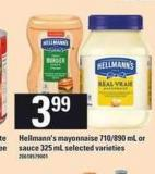 Hellmann's Mayonnaise - 710/890 mL or Sauce - 325 mL