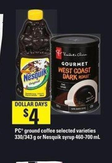 PC Ground Coffee - 330/343 G or Nesquik Syrup - 460-700 mL