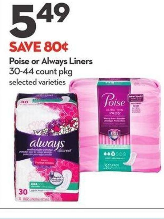 Poise or Always Liners