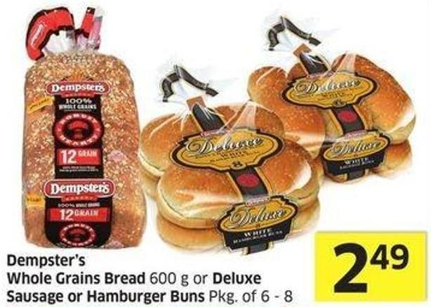 Dempster's Whole Grains Bread 600 g or Deluxe Sausage or Hamburger Buns Pkg of 6 - 8