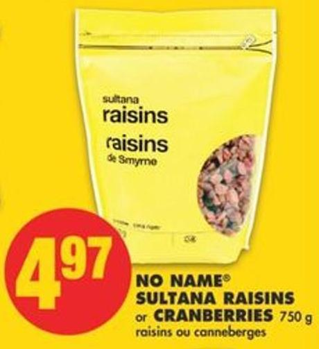No Name Sultana Raisins Or Cranberries 750 G