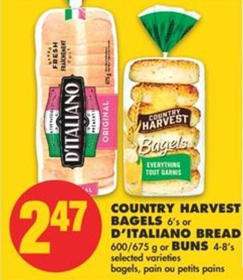 Country Harvest Bagels 6's or D'italiano Bread 600/675 g or Buns 4-8's