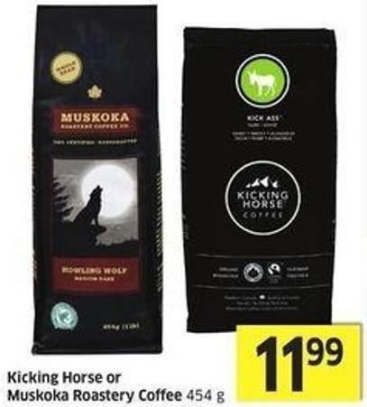 Kicking Horse or Muskoka Roastery Coffee 454 g