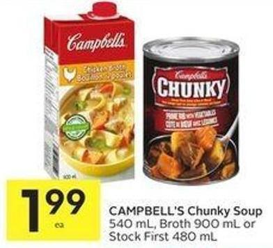 Campbell's Chunky Soup 540 mL - Broth 900 mL or Stock First 480 mL