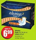 Always Pads 20-36 Pk or Liners 68 Pk