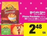 Mccain Fries - 454-800 g or Pizza Pockets - 300 g