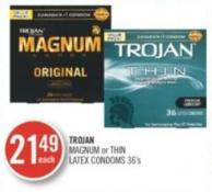 Trojan Magnum or Thin Latex Condoms 36's