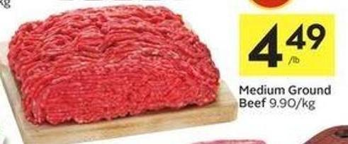 Medium Ground Beef 9.90/kg