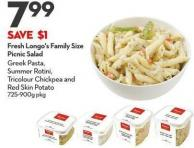 Fresh Longo's Family Size Picnic Salad Greek Pasta -  Summer Rotini -  Tricolour Chickpea and  Red Skin Potato 725-900g Pkg