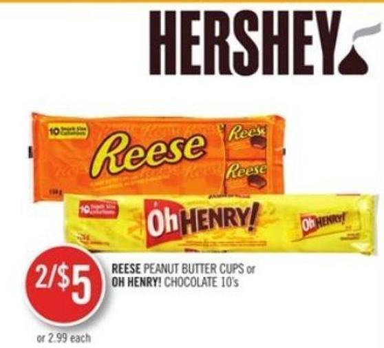 Reese Peanut Butter Cups or Oh Henry! Chocolate