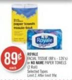 Royale Facial Tissue (88's - 126's) or No Name Paper Towels (2 Roll)