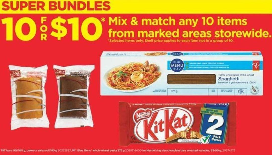T&t Buns - 90/100 G - Cakes Or Swiss Roll - PC Blue Menu Whole Wheat Pasta - 375 G Or Nestlé King Size Chocolate Bars - 63-90 G