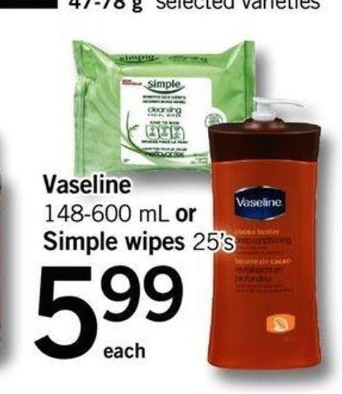 Vaseline 148-600 Ml Or Simple Wipes 25's
