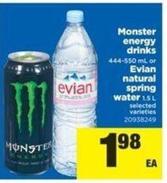 Monster Energy Drinks - 444-550 Ml Or Evian Natural Spring Water - 1.5 L