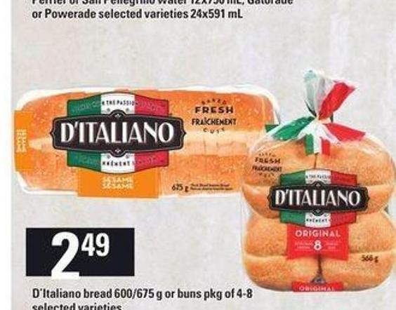 D'italiano Bread - 600/675 g or Buns Pkg of 4-8