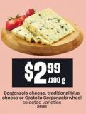 Borgonzola Cheese - Traditional Blue Cheese Or Castello Gorgonzola Wheel