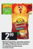 Mccain Superfries - Specialty Potatoes 397-800 G Or Mccain Classic Pockets 3's