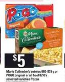 Marie Callender's Entrées 680-879 G Or Pogo Original Or All Beef 8/10's