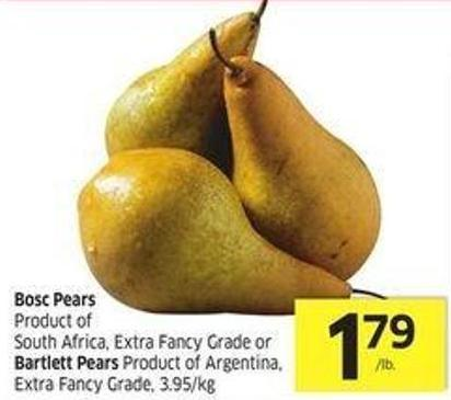 Bosc Pears Product of South Africa - Extra Fancy Grade or Bartlett Pears Product of Argentina - Extra Fancy Grade - 3.95/kg