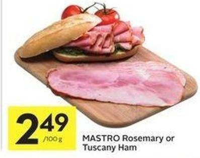 Mastro Rosemary or Tuscany Ham