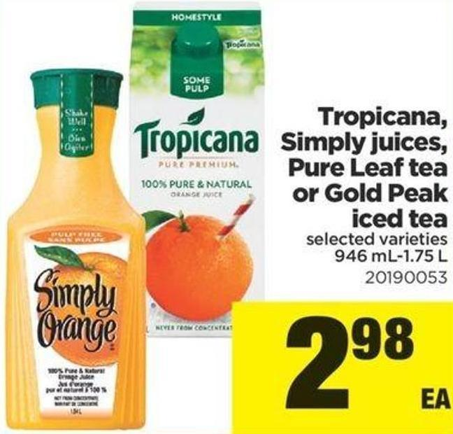 Tropicana - Simply Juices - Pure Leaf Tea Or Gold Peak Iced Tea - 946 Ml-1.75 L