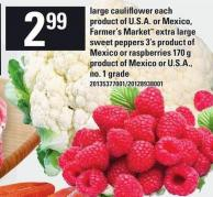 Large Cauliflower Each Farmer's Market Extra Large Sweet Peppers 3's Product Of Mexico Or Raspberries 170 G
